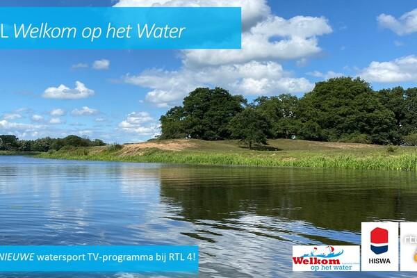 Meld je nu al aan! RTL Welkom op het water vanaf het voorjaar 2022 op RTL4
